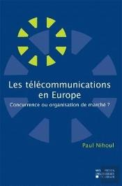 Les Telecommunications En Europe