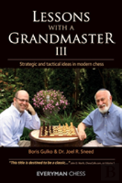 Lessons With A Grandmaster 3