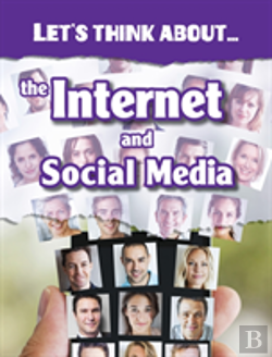 Bertrand.pt - Let'S Think About The Internet And Social Media