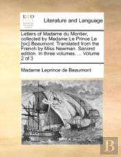 Letters Of Madame Du Montier, Collected