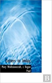 Letters To Imlay;