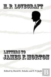 Letters To James F. Morton