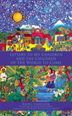 Bertrand.pt - Letters To My Children And The Children Of The World To Come