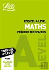 Letts Edexcel A-Level Maths Practice Test Papers