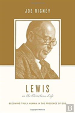 Bertrand.pt - Lewis On The Christian Life