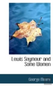 Lewis Seymour And Some Women