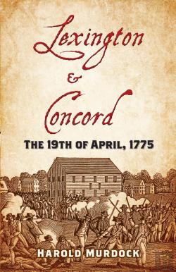 Bertrand.pt - Lexington And Concord: The 19th Of April, 1775