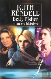 L'Histoire De Betty Fisher