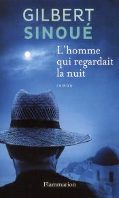 L'Homme Qui Regardait La Nuit