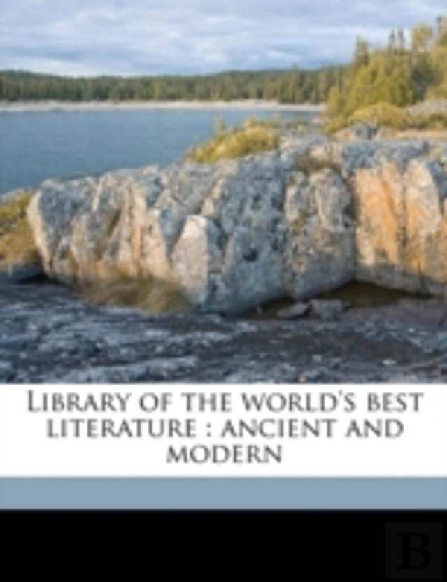 Library Of The World'S Best Literature : Ancient And Modern