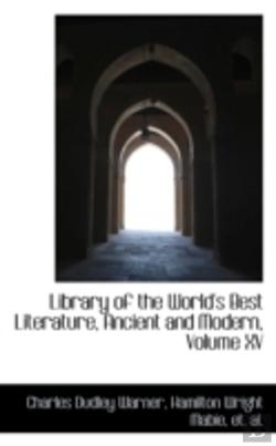 Bertrand.pt - Library Of The World'S Best Literature, Ancient And Modern, Volume Xv