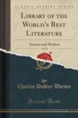 Bertrand.pt - Library Of The World'S Best Literature, Vol. 28: Ancient And Modern (Classic Reprint)