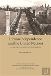 Libyan Independence And The United Nations