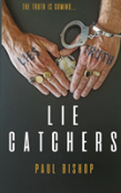 Lie Catchers