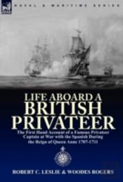 Life Aboard A British Privateer