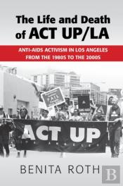 Life And Death Of Act Up/La