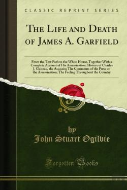 Bertrand.pt - Life And Death Of James A. Garfield