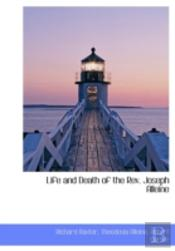 Life And Death Of The Rev. Joseph Allein