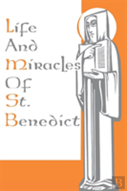 Bertrand.pt - Life And Miracles Of St. Benedict