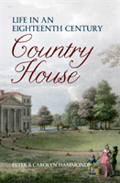 Life In An Eighteenth-Century Country House