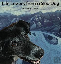 Bertrand.pt - Life Lessons From A Sled Dog