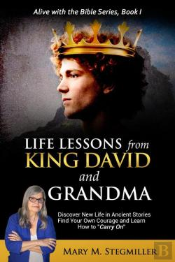 Bertrand.pt - Life Lessons From King David And Grandma