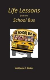 Life Lessons From The School Bus