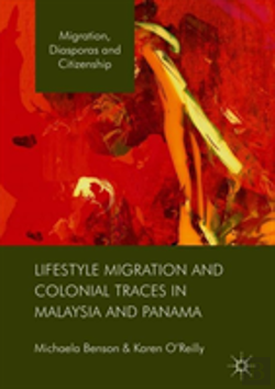 Bertrand.pt - Lifestyle Migration And Colonial Traces In Malaysia And Panama