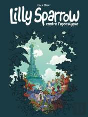 Lilly Sparrow Contre L'Apocalypse T.1