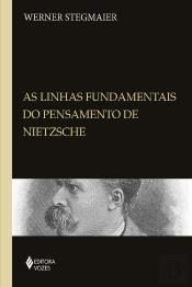 Linhas Fundamentais Do Pensamento De Nietzsche