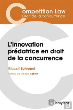Bertrand.pt - L'Innovation Predatrice En Droit De La Concurrence