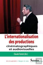 L'Internationalisation Des Productions Cinematographiques