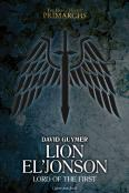 Lion El'Jonson: Lord Of The First