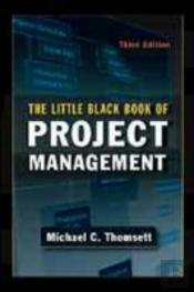 Little Black Book Of Project Management