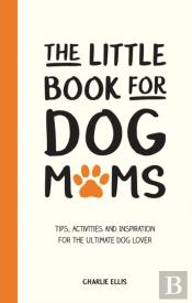 Little Book For Dog Mums