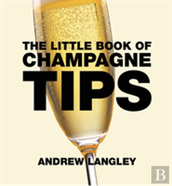 Bertrand.pt - Little Book Of Champagne Tips