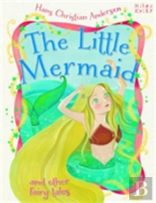 Little Mermaid & Other Fairy Tales