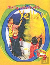 LITTLE NIPPERS: MIXING COLOURS - YELLOW