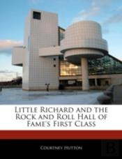 Little Richard And The Rock And Roll Hall Of Fame'S First Class
