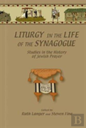 Liturgy In The Life Of The Synagogue