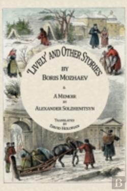 Bertrand.pt - 'Lively' And Other Stories And A Memoir By Alexander Solzhenitsyn