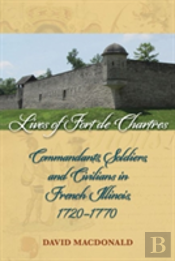 Lives Of Fort De Chartres