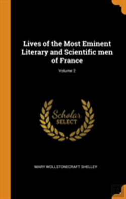 Bertrand.pt - Lives Of The Most Eminent Literary And Scientific Men Of France; Volume 2
