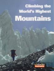 Livewire Investigates Climbing The World'S Highest Mountains