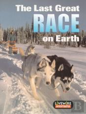 Livewire Investigates The Last Great Race On Earth