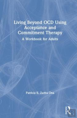 Bertrand.pt - Living Beyond Ocd Using Acceptance And Commitment Therapy
