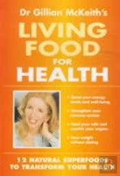 Living Foods For Health B