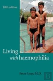 Living With Haemophilia