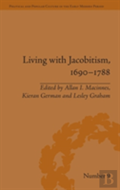 Living With Jacobitism, 1690-1788