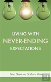 Living With Never-Ending Expectations